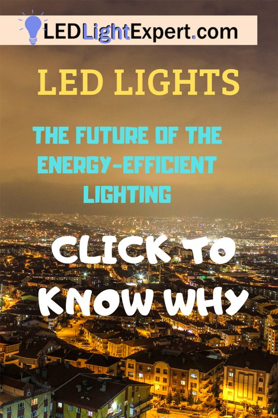 Led Lights Are The Future Of The Energy Efficient Lighting